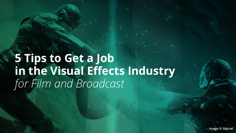 Visual-Effects-Industry-Tips